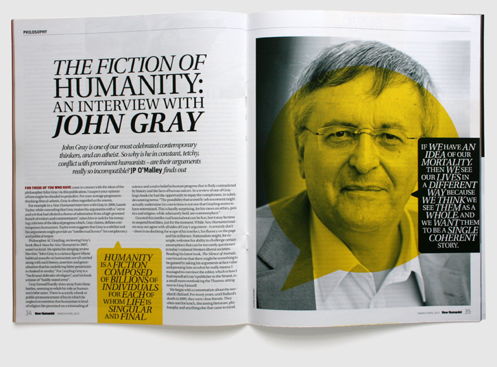 Design & art direction of New Humanist magazine by Nick McKay. John Gray interview.